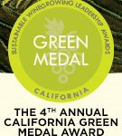 Fourth Annual California Green Medal:  Sustainable Winegrowing Leadership Awards